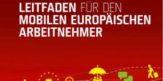 Leitfaden für den mobilen europäischen Arbeitnehmer